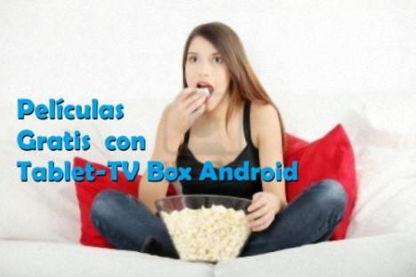 ver peliculas gratis con Tablet Android