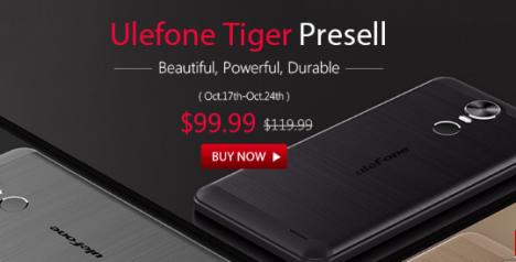 Ulefone Tiger Presell